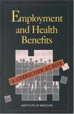 Employment and Health Benefits