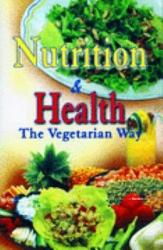 Nutrition And Health The Vegetarian Way PDF