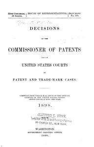 Decisions of the Commissioner of Patents and of the United States Courts in Patent and Trade mark and Copyright Cases PDF