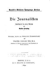 Die Journalisten: Lustspiel in vier Acten