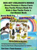 Box Set Children's Books: Horse Pictures & Horse Facts - Sea Turtle Picture Book For Kids & Sea Turtle Facts & Cat Humor Book