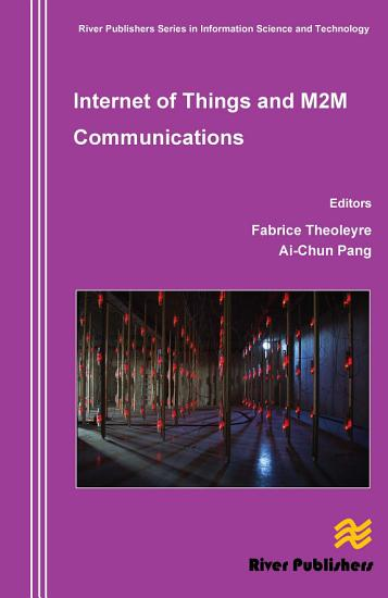 Internet of Things and M2M Communications PDF