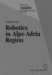 Robotics in Alpe-Adria Region: Proceedings of the 2nd International Workshop (RAA '93), June 1993, Krems, Austria