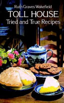 Toll House Tried and True Recipes