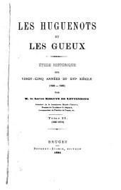 Les Huguenots et les Gueux: 1567-1572