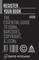 Register Your Book  The Essential Guide to ISBNs  Barcodes  Copyright  and LCCNs