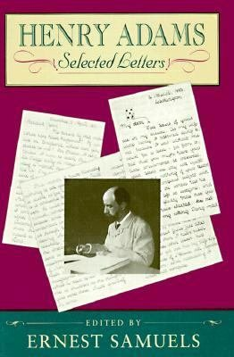 Henry Adams  Selected Letters PDF
