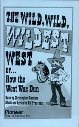 The Wild  Wild  Wildwest West or     How the West was Dun PDF