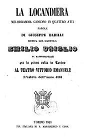 La locandiera: melodramma giocoso in quattro atti : da rappresentarsi per la prima volta in Torino al Teatro Vittorio Emanuele l'estate dell'anno 1861