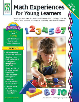 Math Experiences for Young Learners  Grades PK   K PDF