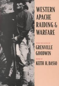 Western Apache Raiding and Warfare Book
