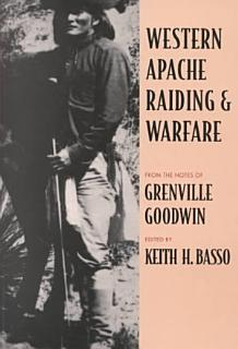 Western Apache Raiding and Warfare Book