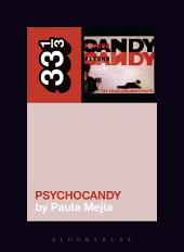 The Jesus and Mary Chain's Psychocandy