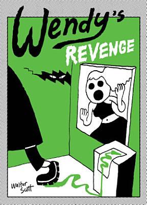 Wendy s Revenge