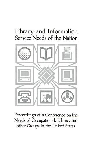 Library and Information Service Needs of the Nation PDF