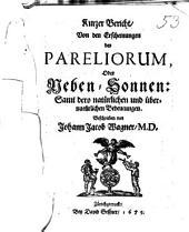 Kurzer Bericht von den Erscheinungen der Pareliorum oder Neben-Sonnen