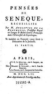 Pensees de Seneque, recueillies par (Laurent) Angliviel de La Beaumelle (etc.): Volume 2