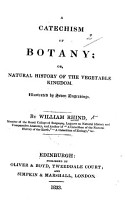 A Catechism of Botany     Illustrated by     engravings PDF