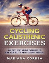 Cycling Calisthenic Exercises