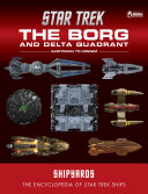 Star Trek Shipyards  the Borg and the Delta Quadrant Vol  1   Akritirian to Krenim