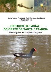 Estudos Da Fauna Do Oeste De Santa Catarina