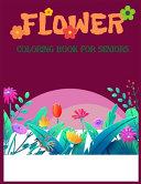 Flower Coloring Book For Seniors