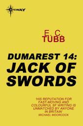 Jack of Swords: The Dumarest Saga, Book 14