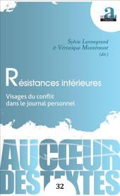 Résistances intérieures: Visages du conflit dans le journal personnel