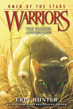 Warriors  Omen of the Stars  1  The Fourth Apprentice PDF
