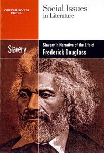 Slavery and Racism in the Narrative Life of Frederick Douglass Book