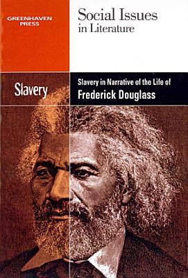 Slavery and Racism in the Narrative Life of Frederick Douglass