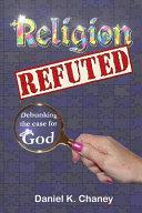 Religion Refuted