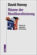 R  ume der Neoliberalisierung PDF