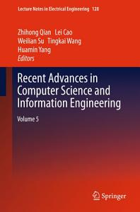 Recent Advances in Computer Science and Information Engineering PDF