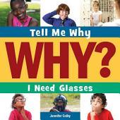 I Need Glasses: Read Along or Enhanced eBook