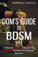 Dom s Guide To BDSM Vol  3 PDF