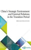 China   s Strategic Environment and External Relations in the Transition Period PDF