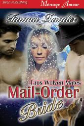 Mail-Order Bride [Taos Wolven Mates]