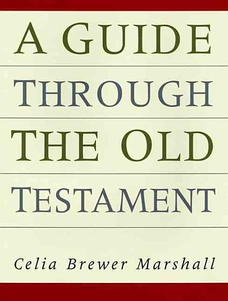 A Guide Through the Old Testament PDF