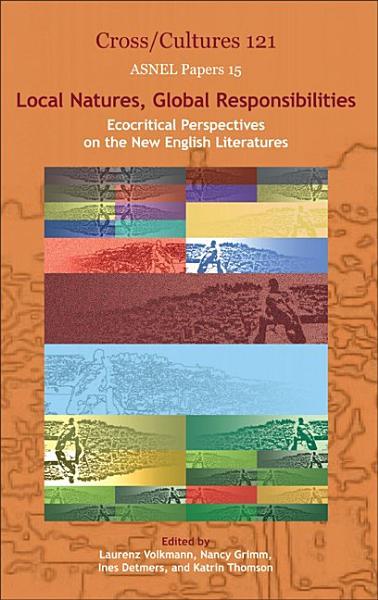 Local Natures, Global Responsibilities