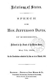 Relations of states: Speech of the Hon. Jefferson Davis, of Mississippi