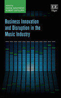 Business Innovation and Disruption in the Music Industry PDF