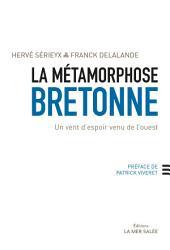 La métamorphose bretonne: Un vent d'espoir venu de l'ouest