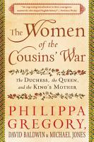 The Women of the Cousins  War PDF