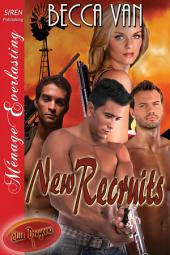 Elite Dragoons 1: New Recruits (Siren Publishing Menage Everlasting)