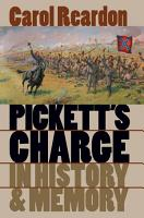 Pickett s Charge in History and Memory PDF
