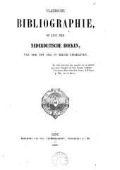 Vlaemsche bibliographie, of Lijst der Nederduitsche boeken, van 1830 tot 1855 in België uitgegeven: Volume 1