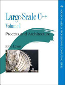 Large-Scale C++ Software Development