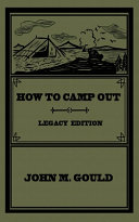 How To Camp Out (Legacy Edition)