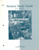 Student Study Guide to Accompany Contemporary Nutrition